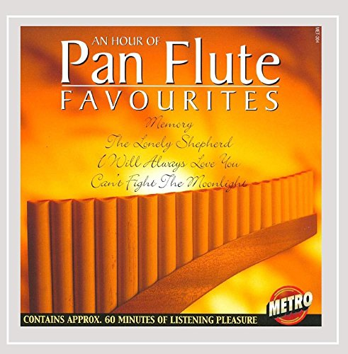 - An Hour of Pan Flute Favourites