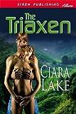 The Triaxen (Siren Publishing Allure)