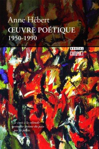 2890525201 - Anne  Herbert: Oeuvre po�tique 1950-1990 - Livre