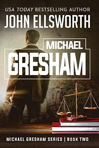 Expert choice for john ellsworth michael gresham series paperback
