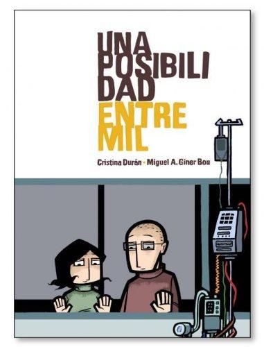 Una posibilidad entre mil - Durán, Cristina; Giner Bou, Miquel Àngel