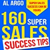 160 Super Sales Success Tips