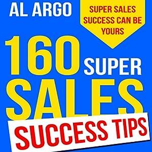 160 Super Sales Success Tips Audiobook