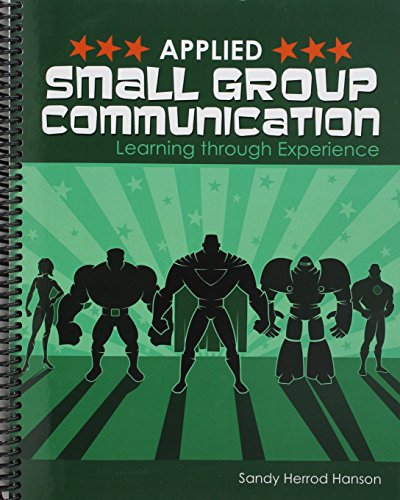 Applied Small Group Communication  Learning Through Experience