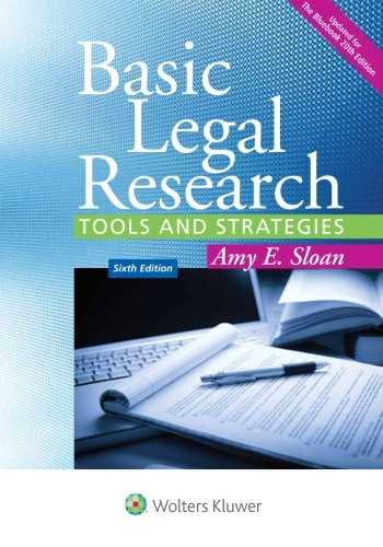 Basic Legal Research: Tools and Strategies [Connected Casebook] (Aspen Coursebook)