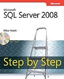 Microsoft® SQL Server® 2008 Step by Step (Step by Step Developer)