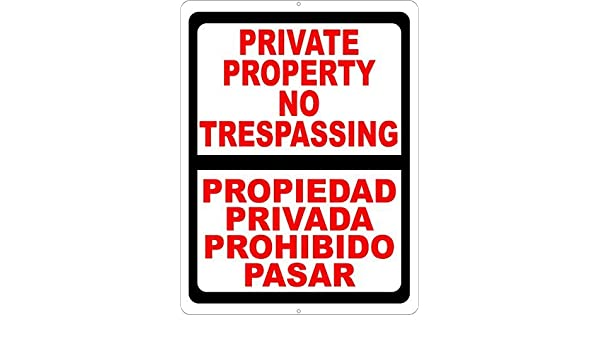 amuseds Bilingual Private Property No Trespassing Sign ...