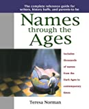 Names Through the Ages, Teresa Norman, 0425168778