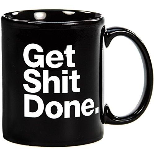 get shit done motivational black