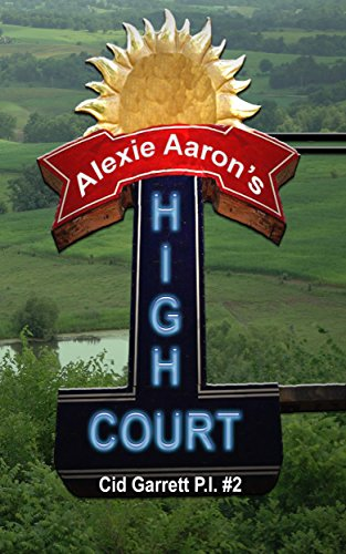High Court (Cid Garrett P.I. Book 2)