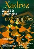img - for Xadrez Taticas E Estrategias Dos Campeoes (Em Portuguese do Brasil) book / textbook / text book
