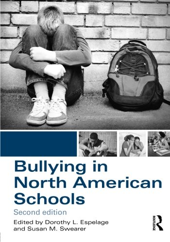 Bullying in North American Schools: Second Edition