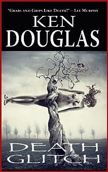 Death Glitch by [Douglas, Ken]