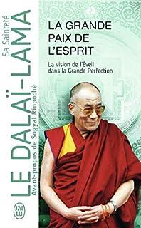 La grande paix de l'esprit : la vision de l'éveil dans la grande perfection, Dalaï-lama 14