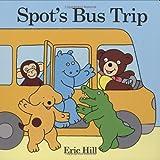 Spot's Bus Trip, Eric Hill, 039925286X