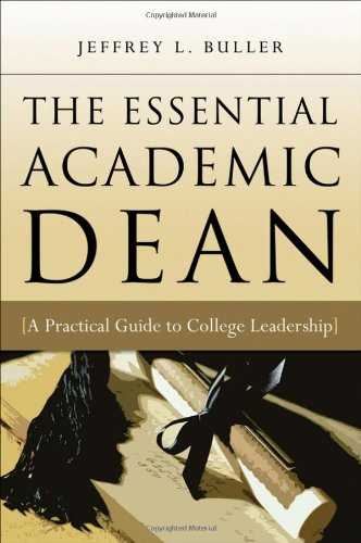 The Essential Academic Dean: A Practical Guide to College...