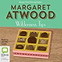 Wilderness Tips Audiobook by Margaret Atwood Narrated by Jennifer Vuletic