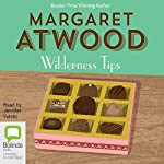 Wilderness Tips | Margaret Atwood