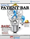 Passing the Patent Bar - A Basic Reference Guide