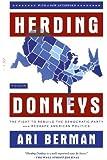 Herding Donkeys by Ari Berman (2012-01-31)
