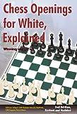 Chess Openings for White, Explained, Lev Alburt and Roman Dzindzichashvili, 1889323209
