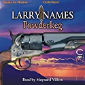 Powderkeg: Creed Series, Book 3 Audiobook by Larry Names Narrated by Maynard Villers