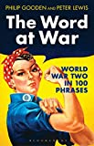 The Word at War, Philip Gooden and Peter Lewis, 1472904893