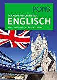 PONS Pocket-Sprachführer Englisch: Alles für die Reise - mit Reisewörterbuch