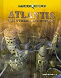 Atlantis and Other Lost Worlds, John Hawkins, 1448864291