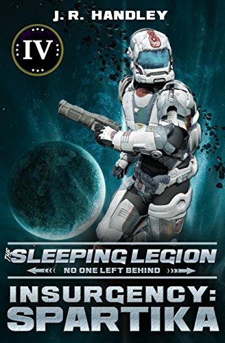 Insurgency: Spartika (The Sleeping Legion Book 4) (English Edition)