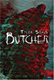Butcher, Tyler Seals, 1424199972