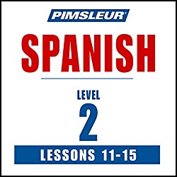Spanish Level 2 Lessons 11-15