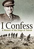 I Confess: A Memoir of the Siege of Tobruk by Joseph J. Murray (2016-05-31)