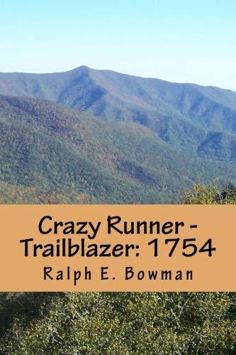 Crazy Runner - Trailblazer: 1754 (Volume 5) ()