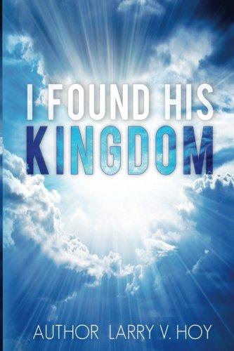 I Found His Kingdom
