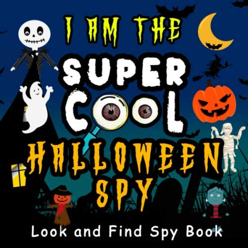 Halloween Word Finds For Kids (I Am The Super Cool Halloween Spy - Look and Find Spy Book: A must have fun guessing the word game activity book for little kids, toddlers, and preschoolers -)
