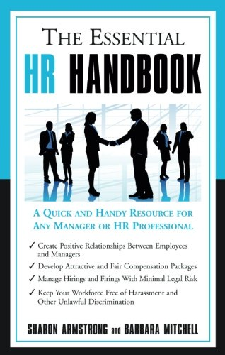 The Essential Hr Handbook  A Quick And Handy Resource For Any Manager Or Hr Professional