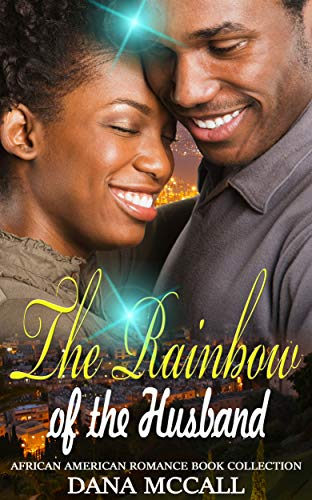 Search : The Rainbow of the Husband: African American Romance Book Collection
