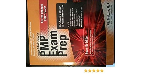 Pmp exam prep 7th edition: rita mulcahy: 9781932735451: amazon. Com.