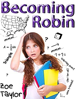 Becoming Robin: A Tale of Self Discovery by [Taylor, Zoe]
