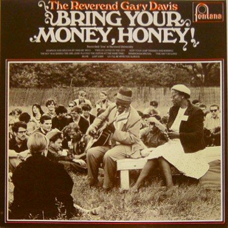 (Bring Your Money Honey LP)