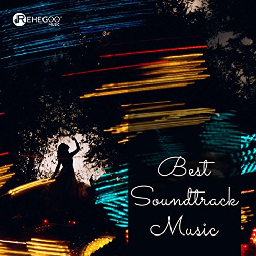 Best Soundtrack Music - Inspiration & Emotional Sounds