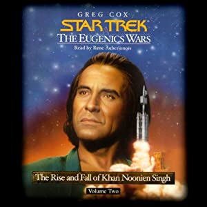 Star Trek: The Eugenics Wars: The Rise and Fall of Khan Noonien Singh, Volume 2 Audiobook