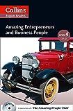 Collins Elt Readers — Amazing Entrepreneurs & Business People (Level 4) (Collins English Readers)