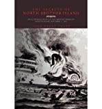 img - for [ The Secrets of North Brother Island [ THE SECRETS OF NORTH BROTHER ISLAND ] By Crane, John Kenny ( Author ) Feb-17-2010 Paperback book / textbook / text book