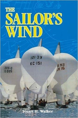The Sailor's Wind by Stuart H. Walker M.D. (1998-05-01)