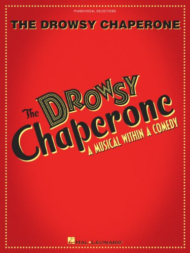 The Drowsy Chaperone Songbook: A Musical Within a Comedy
