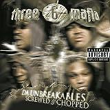 Da Unbreakables: Screwed & Chopped by Three 6 Mafia