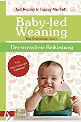 Baby-led Weaning - Das Grundlagenbuch Hardcover