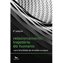 Relacionamento Trajetória Do Humano